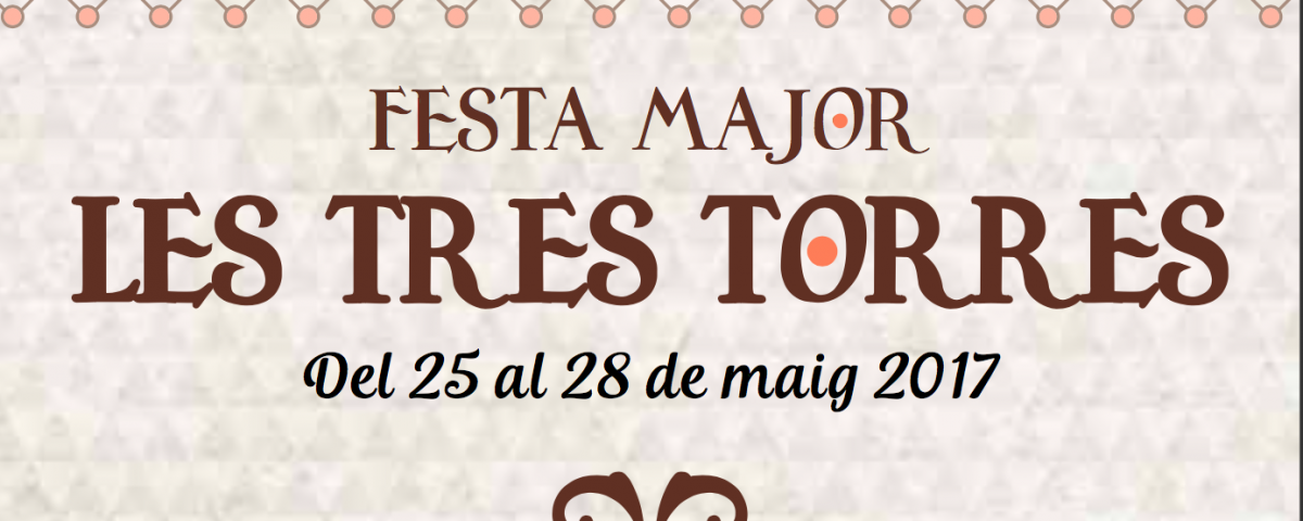Cartel de la Festa Major Tres Torres